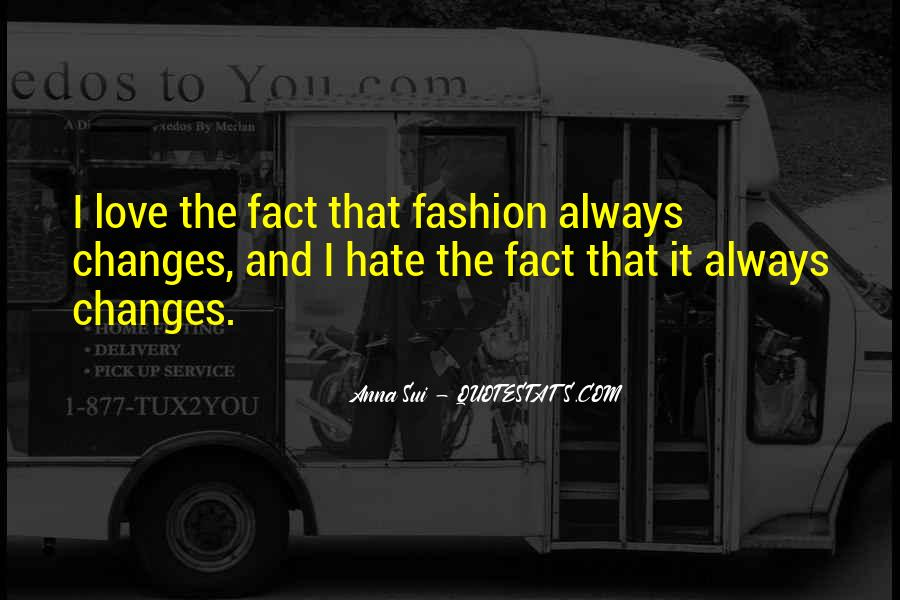 Love That Changes Quotes #553412