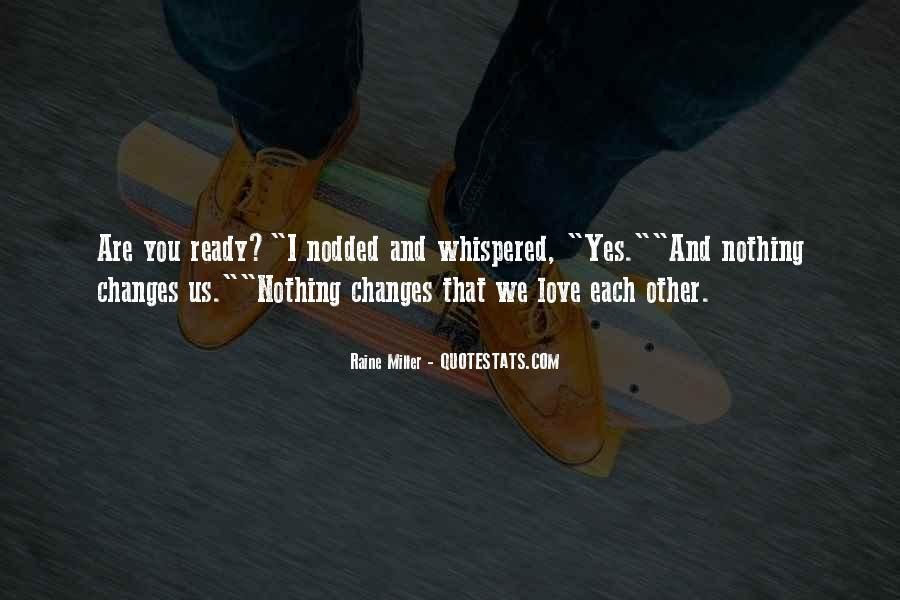 Love That Changes Quotes #61747