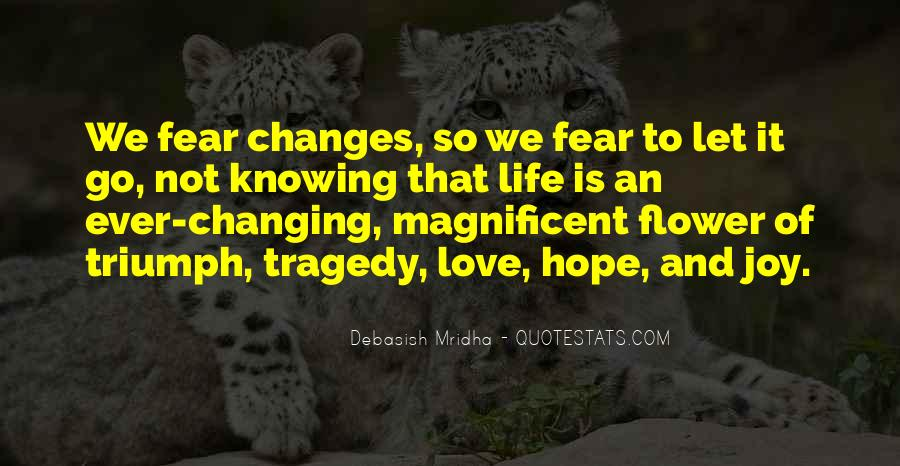 Love That Changes Quotes #633982