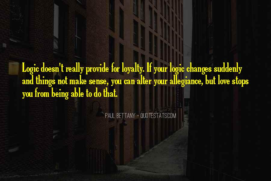 Love That Changes Quotes #843328