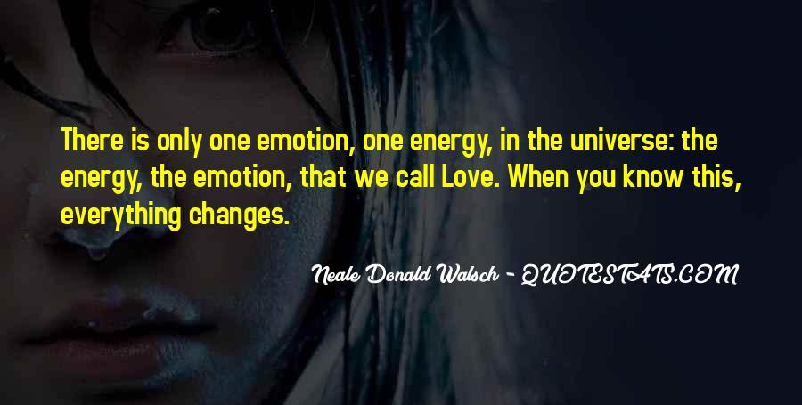 Love That Changes Quotes #872512