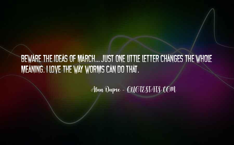 Love That Changes Quotes #902257