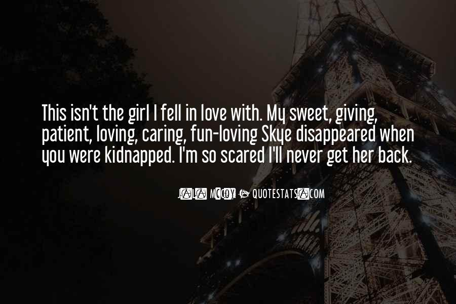 Love The Girl Quotes #180685