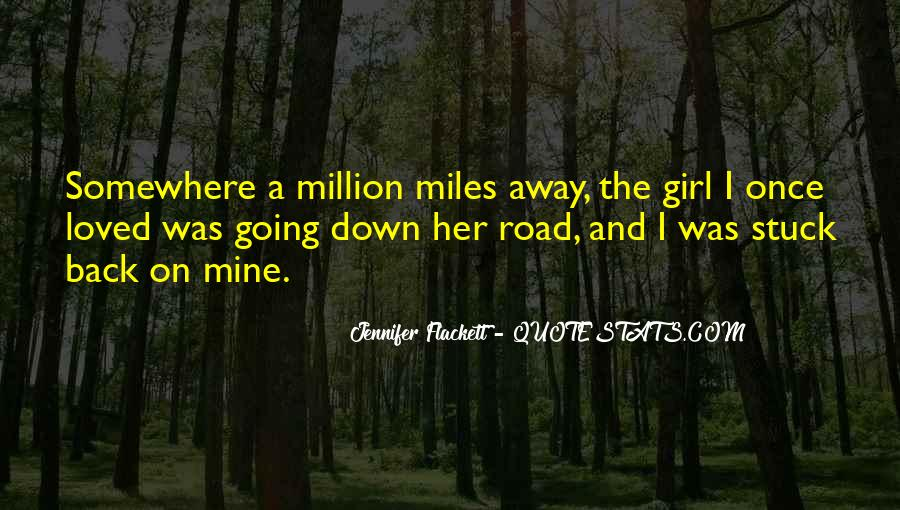 Love The Girl Quotes #21010