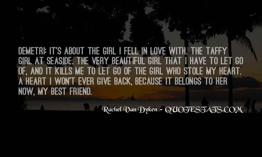Love The Girl Quotes #210983