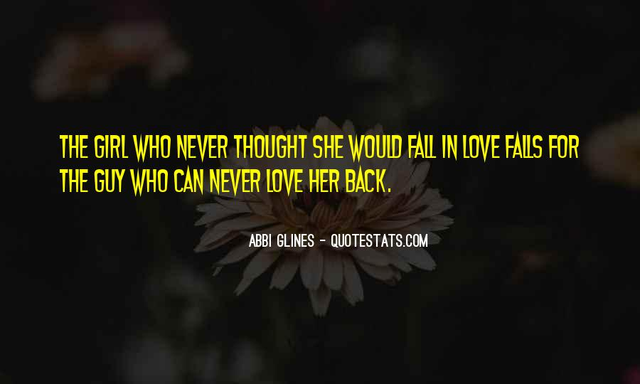 Love The Girl Quotes #219100