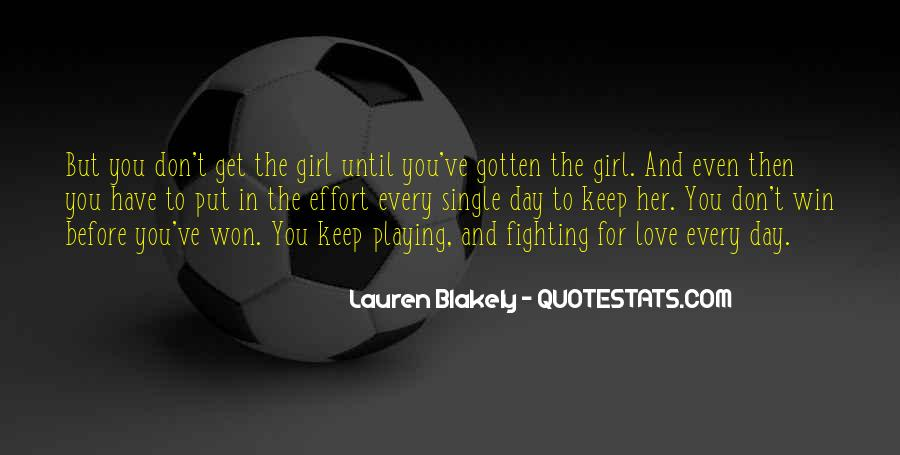 Love The Girl Quotes #53590