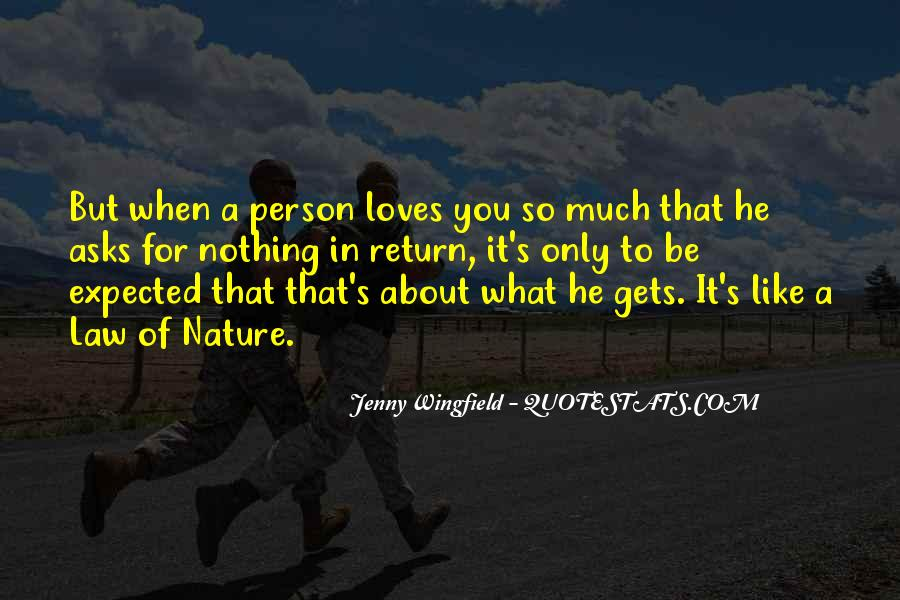 Love The Person Who Loves You Quotes #1027135
