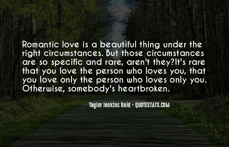 Love The Person Who Loves You Quotes #1062476
