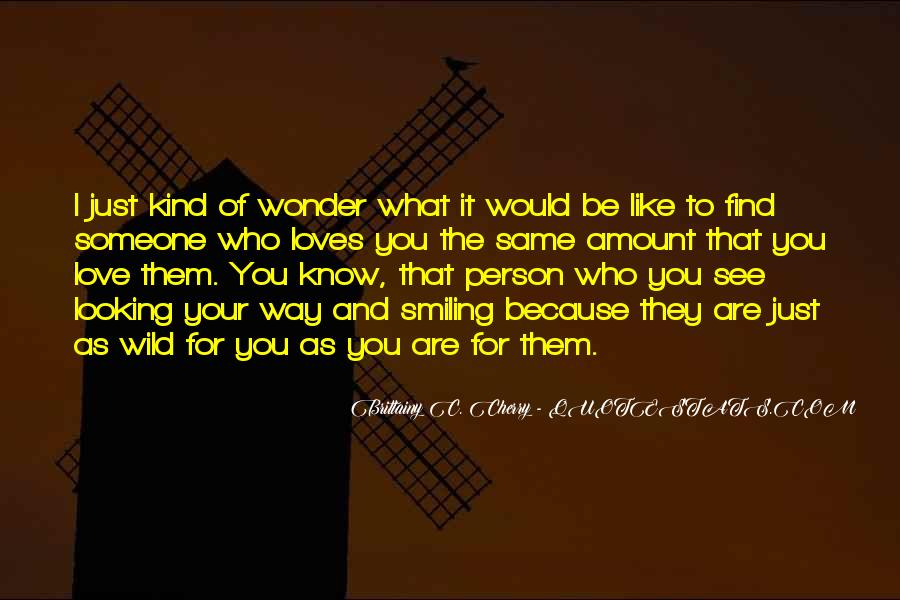 Love The Person Who Loves You Quotes #1278051