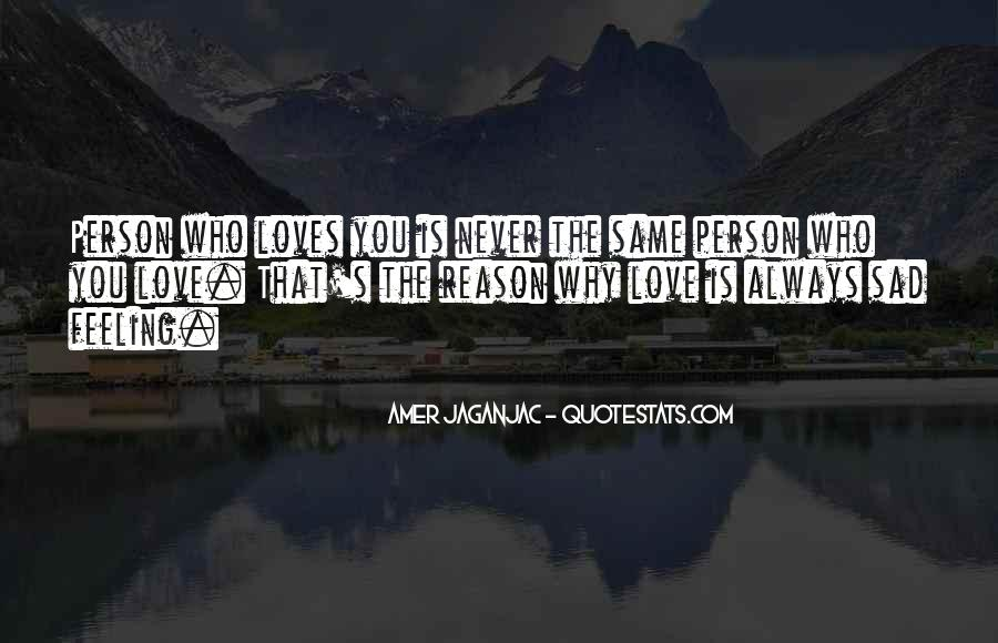 Love The Person Who Loves You Quotes #260388