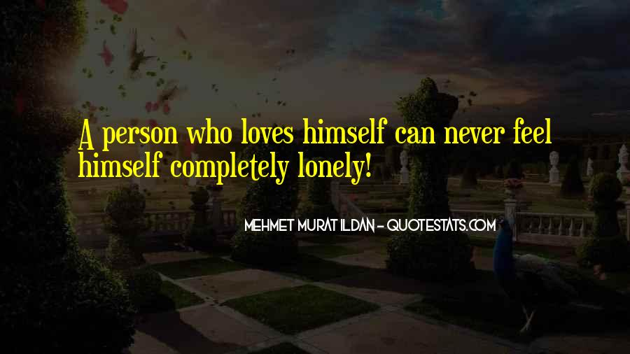 Love The Person Who Loves You Quotes #265011
