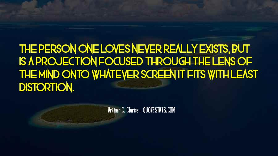 Love The Person Who Loves You Quotes #36423
