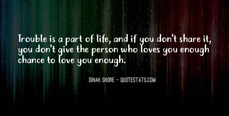 Love The Person Who Loves You Quotes #390938