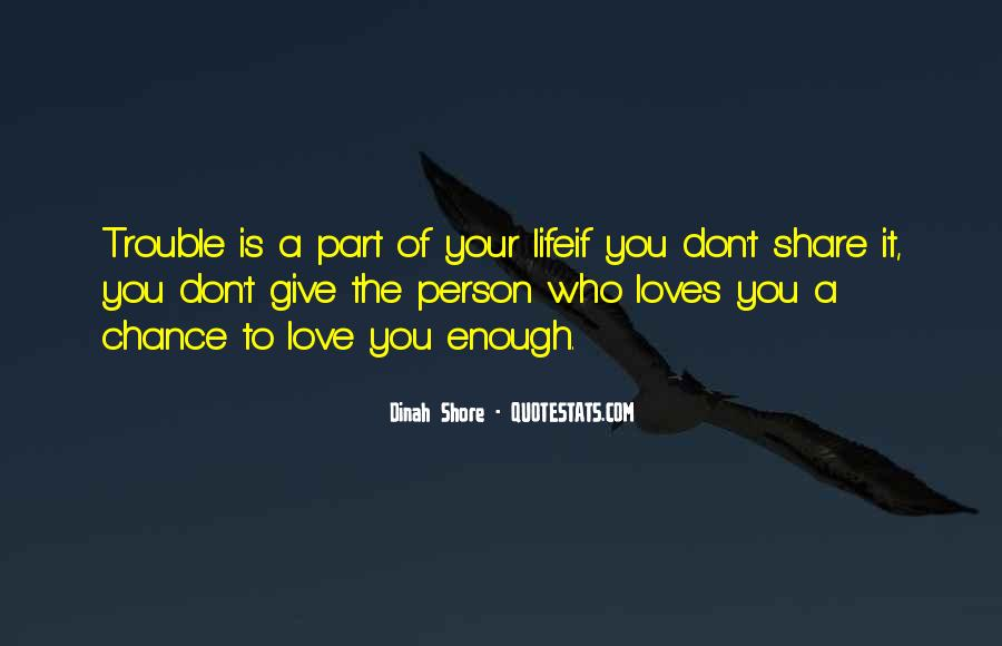 Love The Person Who Loves You Quotes #812839