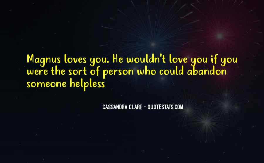 Love The Person Who Loves You Quotes #906359