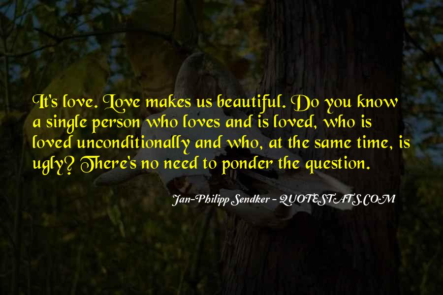 Love The Person Who Loves You Quotes #98513