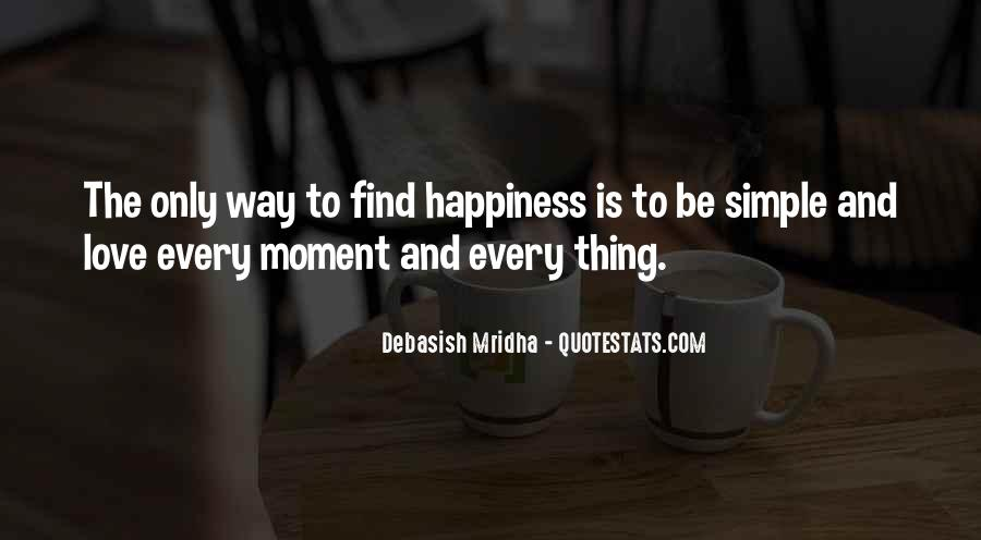 Love The Simple Life Quotes #1051937