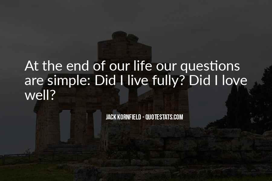 Love The Simple Life Quotes #1509013