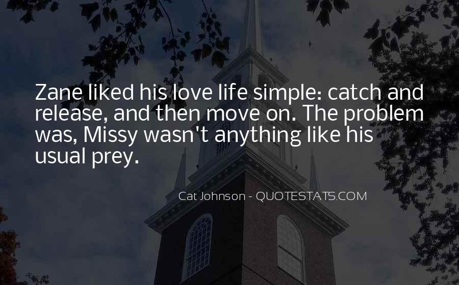 Love The Simple Life Quotes #1628669