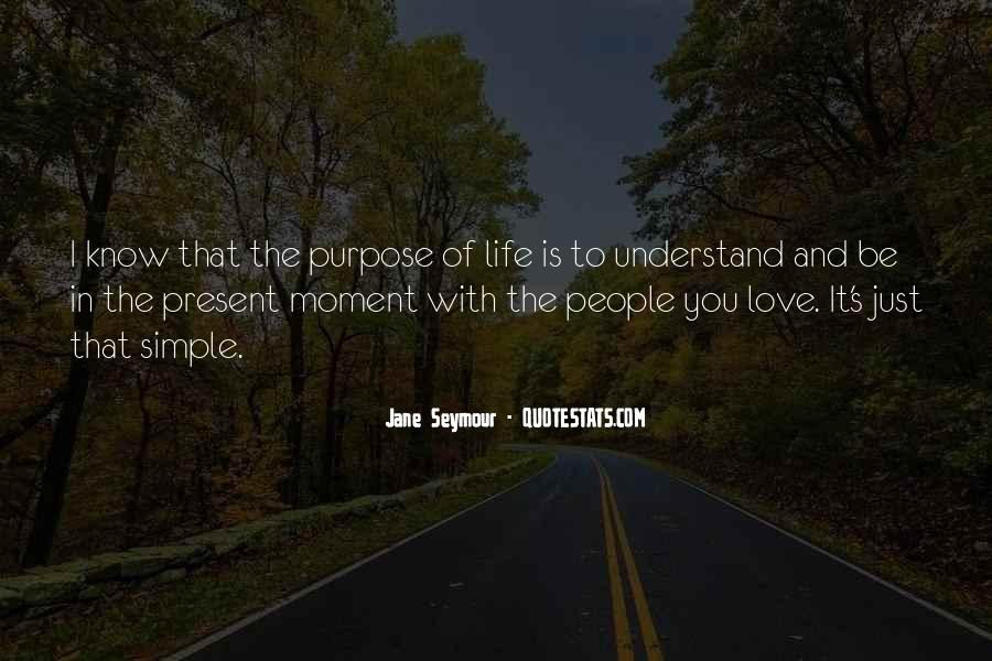 Love The Simple Life Quotes #525611