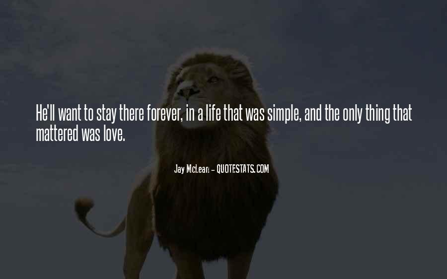Love The Simple Life Quotes #677099