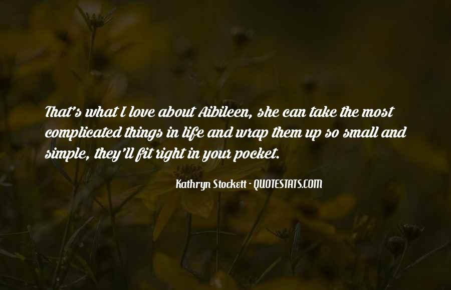 Love The Simple Life Quotes #783085