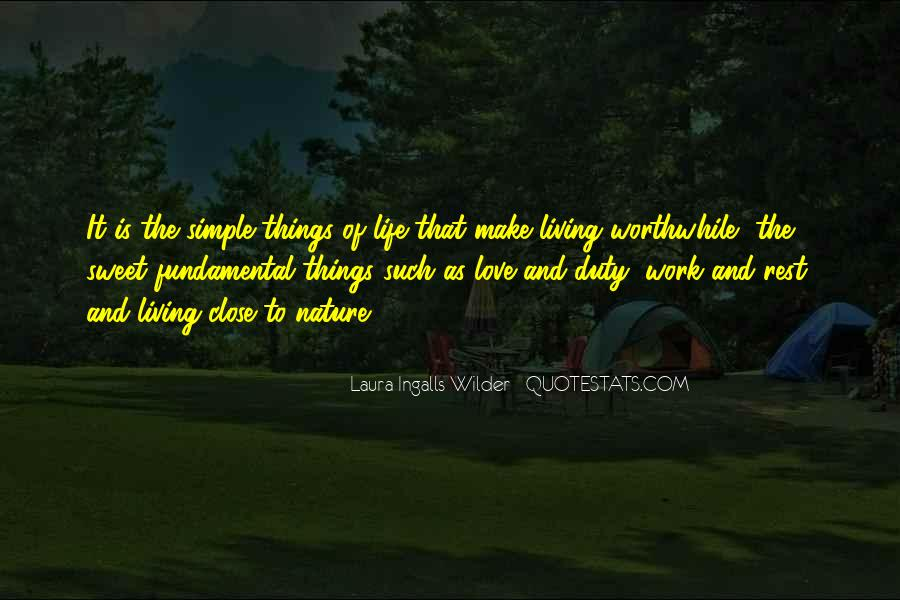 Love The Simple Life Quotes #795526