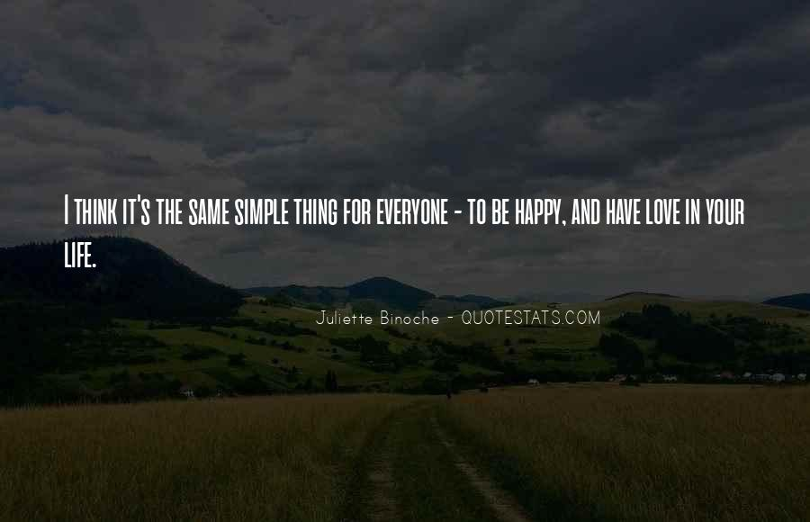 Love The Simple Life Quotes #888277