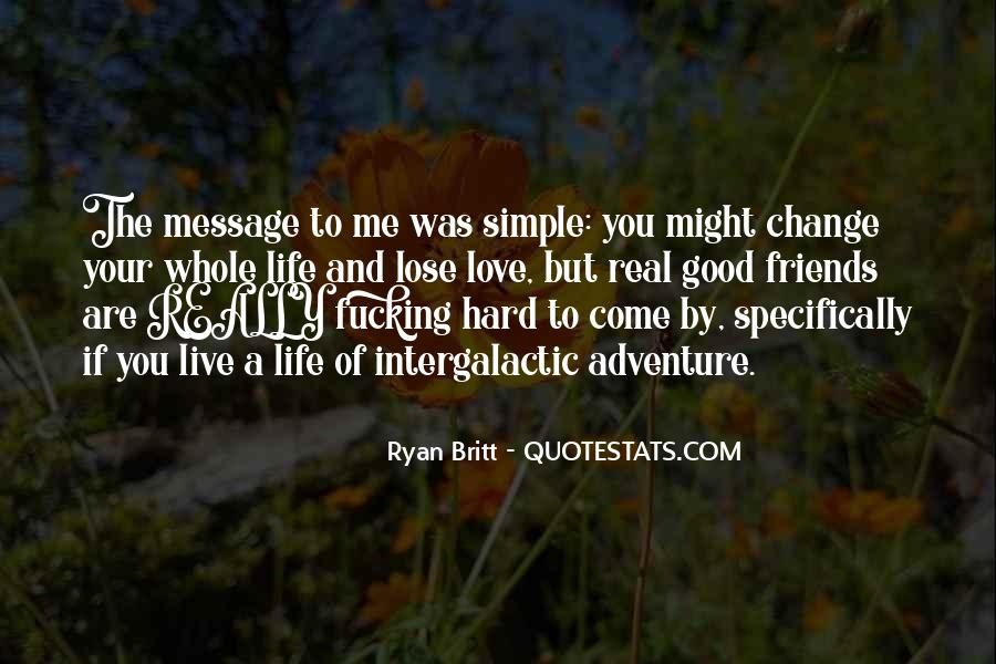 Love The Simple Life Quotes #996641