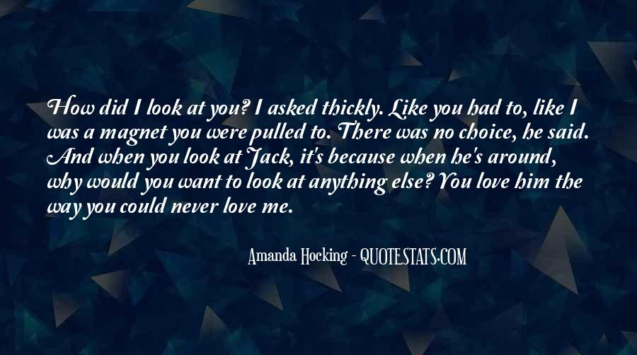 Love The Way You Look Quotes #1758238
