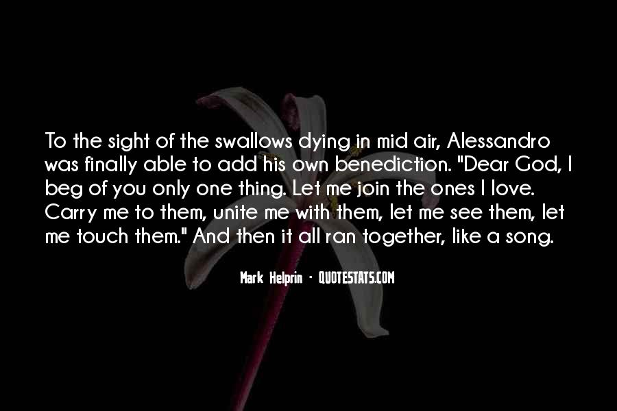 Love Them All Quotes #11227