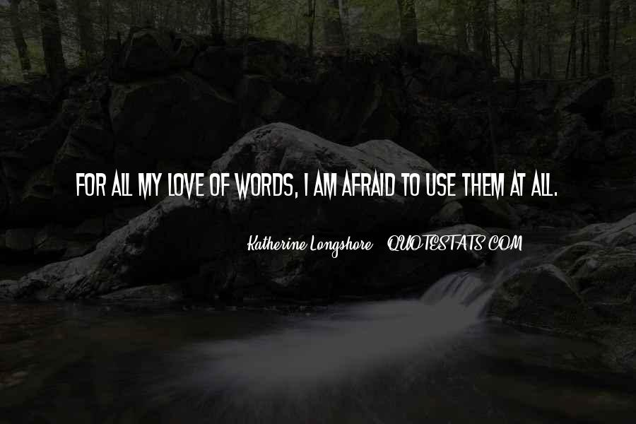 Love Them All Quotes #99701