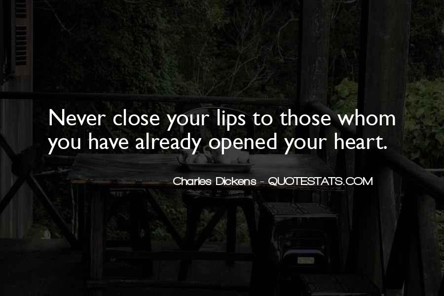 Love Those Close To You Quotes #1326590
