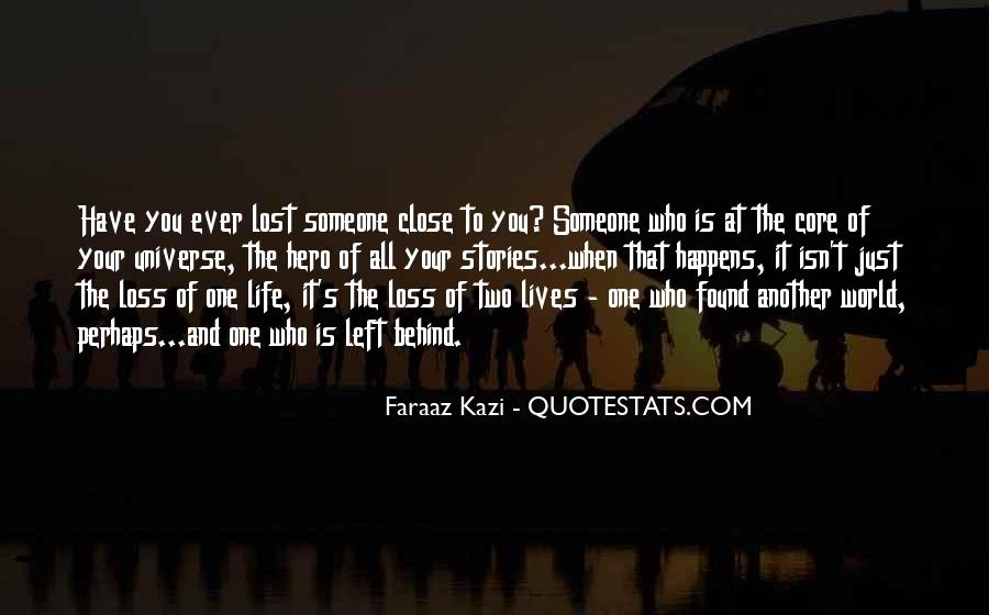 Love Those Close To You Quotes #68790
