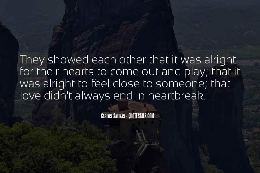 Love Those Close To You Quotes #71104