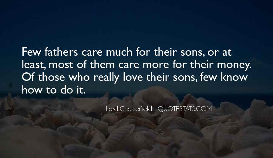 Love Those Who Care Quotes #1026039