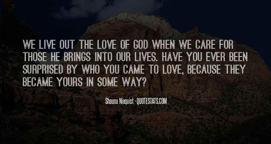 Love Those Who Care Quotes #1297425
