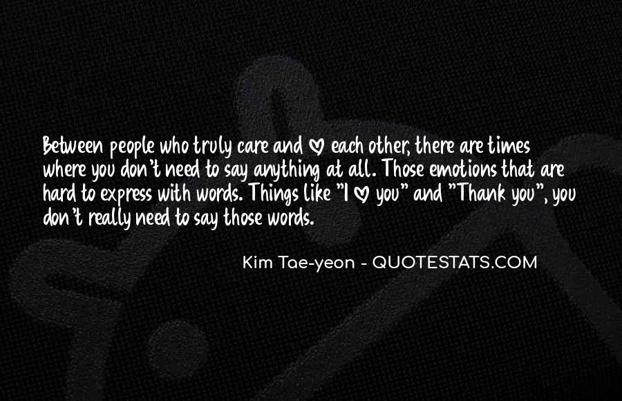 Love Those Who Care Quotes #1411469