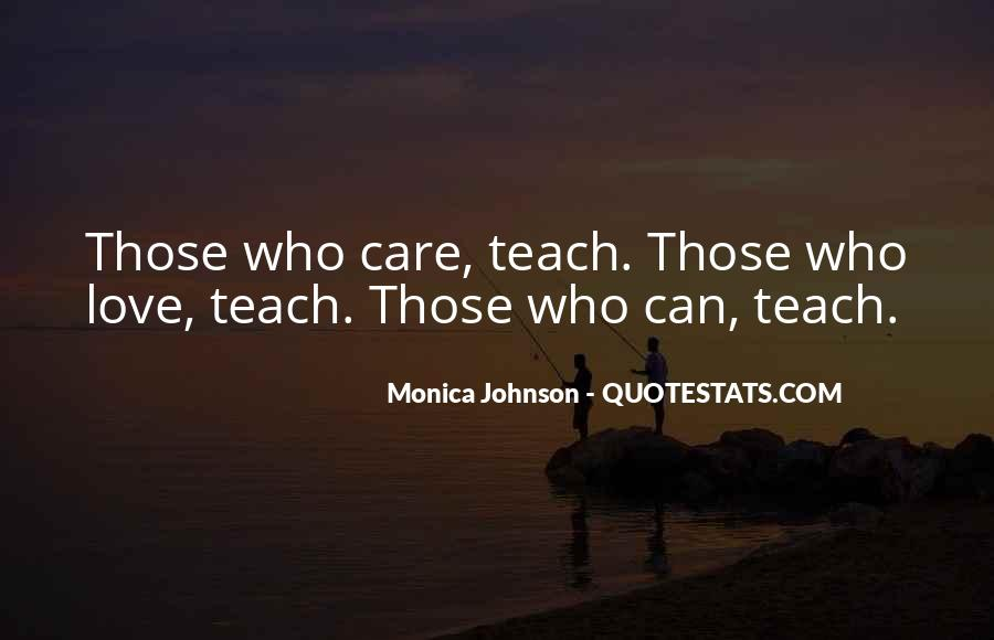 Love Those Who Care Quotes #349017