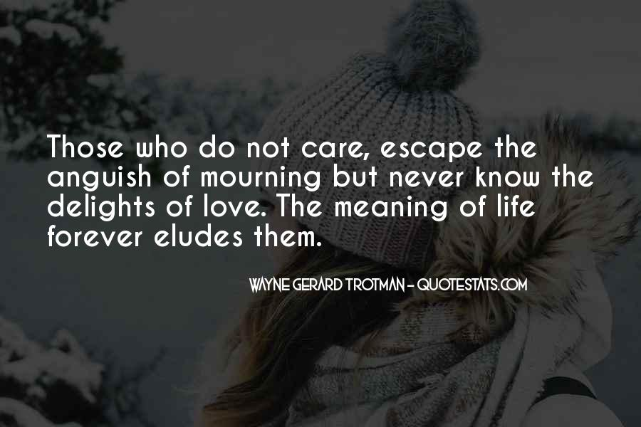 Love Those Who Care Quotes #722457