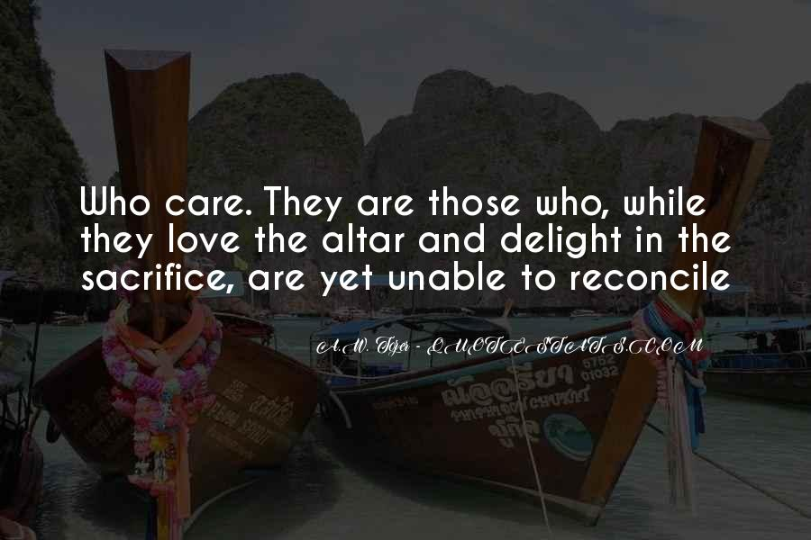 Love Those Who Care Quotes #777593