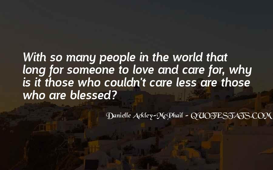 Love Those Who Care Quotes #969841
