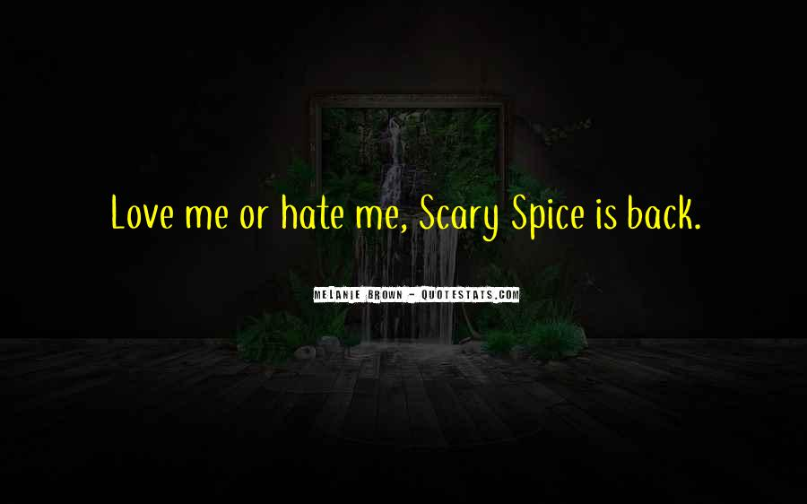 Love Those Who Hate You Quotes #10466