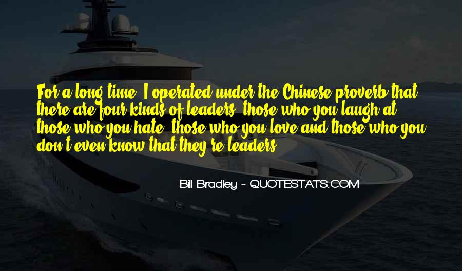 Love Those Who Hate You Quotes #1214676