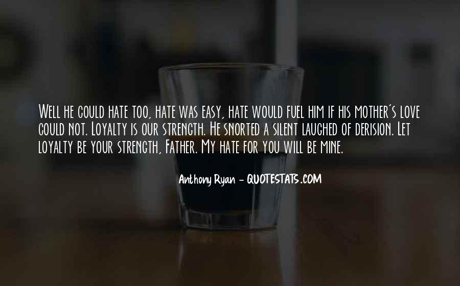 Love Those Who Hate You Quotes #13683