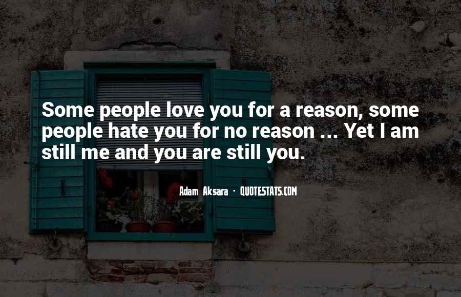 Love Those Who Hate You Quotes #18761