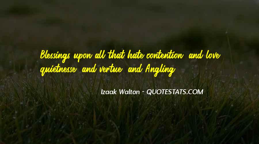 Love Those Who Hate You Quotes #20690