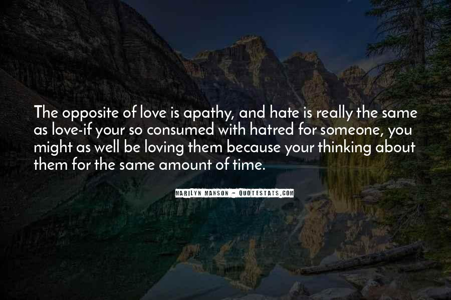 Love Those Who Hate You Quotes #2623