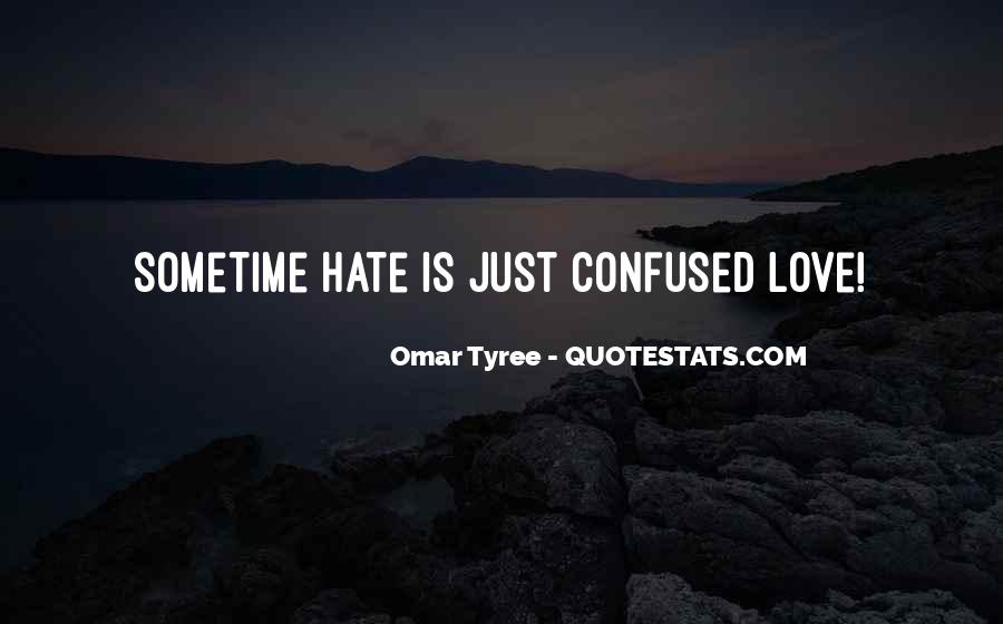 Love Those Who Hate You Quotes #335